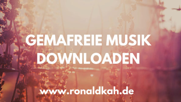 Gemafreie Musik kostenlos downloaden